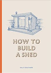 How to Build a Shed - Coulthard, Sally