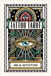 Tattoo Tarot : Ink & Intuition -
