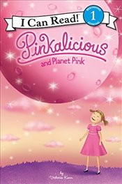 Pinkalicious And Planet Pink (I Can Read) - Kann, Victoria