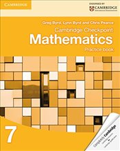 Cambridge Checkpoint Mathematics Practice Book 7   - Byrd, Greg