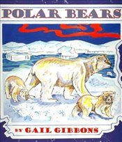 Polar Bears - Gibbons, Gail
