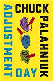 Adjustment Day - Palahniuk, Chuck