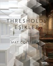 Mat Collishaw :Thresholds Eşikler - Haydaroğlu, Mine