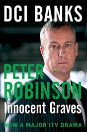 DCI Banks : Innocent Graves - Robinson, Peter