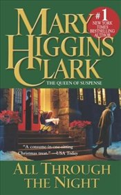 All Through the Night - Clark, Mary Higgins