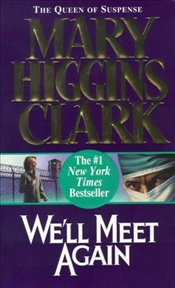 Well Meet Again - Clark, Mary Higgins