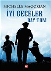 İyi Geceler Bay Tom - Magorian, Michelle