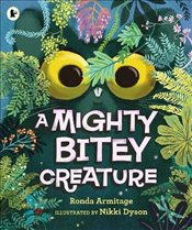 Mighty Bitey Creature - Armitage, Ronda