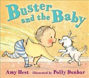 Buster and the Baby - Hest, Amy