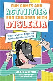Fun Games and Activities for Children with Dyslexia - Winton, Alais