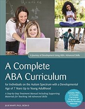 Complete ABA Curriculum for Individuals on the Autism Spectrum with a Developmental Age of 7 Years U - Turnbull, Carolline