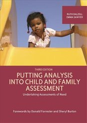 Putting Analysis Into Child and Family Assessment, Third Edition: Undertaking Assessments of Need - Dalzell, Ruth