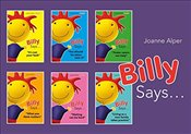 Billy Says. Series: Six therapeutic storybooks to help children on their journey through fostering o - Alper, Joanne