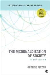 McDonaldization of Society : Into the Digital Age - Ritzer, George