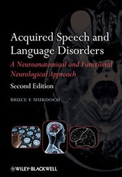 Acquired Speech and Language Disorders - Murdoch, Bruce E.