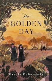 Golden Day - Dubosarsky, Ursula