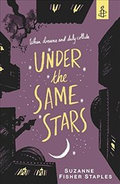 Under the Same Stars - Staples, Suzanne Fisher