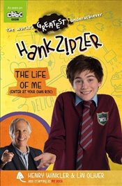 Hank Zipzer: The Life of Me (Enter at Your Own Risk) - Winkler, Henry