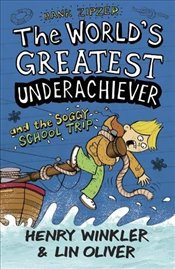 Hank Zipzer 5: The Worlds Greatest Underachiever and the Soggy School Trip - Winkler, Henry