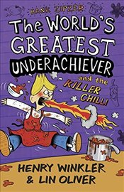 Hank Zipzer 6: The Worlds Greatest Underachiever and the Killer Chilli - Winkler, Henry