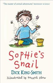 Sophies Snail (Sophie Adventures) - King Smith, Dick
