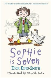 Sophie Is Seven (Sophie Adventures) - King Smith, Dick
