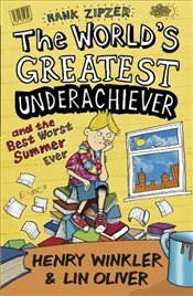 Hank Zipzer 8: The Worlds Greatest Underachiever and the Best Worst Summer Ever - Winkler, Henry