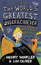 Hank Zipzer 10: The Worlds Greatest Underachiever and the House of Halloween Horrors - Winkler, Henry