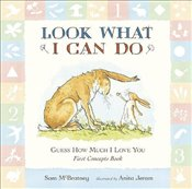 Guess How Much I Love You: Look What I Can Do: First Concepts Book - McBratney, Sam