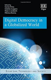 Digital Democracy in a Globalized World - Prins, Corien