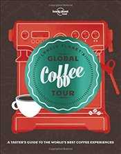 Lonely Planets Global Coffee Tour -