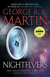 Nightflyers: The Illustrated Edition - Martin, George R. R.