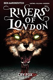 Rivers of London Volume 5: Cry Fox - Aaronovitch, Ben