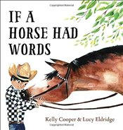 If a Horse Had Words - Cooper, Kelly