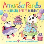 Amanda Panda and the Bigger, Better Birthday - Ransom, Candice F