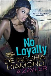 No Loyalty - Diamond, Denesha