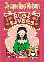 Rose Rivers (World of Hetty Feather 2) - Wilson, Jacqueline