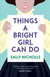 Things a Bright Girl Can Do - Nicholls, Sally