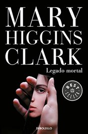 Legado Mortal/As Time Goes by - Clark, Mary Higgins
