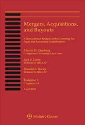 Mergers, Acquisitions, and Buyouts, April 2018 : Five-Volume Print Set and CD-ROM Combo - Ginsburg, Martin D.