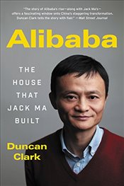 Alibaba : The House That Jack Ma Built - Clark, Duncan