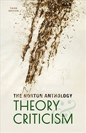 Norton Anthology of Theory and Criticism 3E - Leitch, Vincent B.