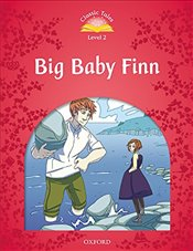 Classic Tales Second Edition: Level 2: Big Baby Finn Audio Pack - Arengo, Sue