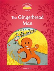 Classic Tales Second Edition: Level 2: The Gingerbread Man Audio Pack - Arengo, Sue