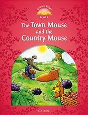 Classic Tales Second Edition: Level 2: Town Mouse and Country Mouse Audio Pack - Arengo, Sue