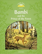 Classic Tales Second Edition: Level 3: Bambi and the Prince of the Forest Audio Pack - Bladon, Rachel