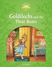 Classic Tales Second Edition: Level 3: Goldilocks and the Three Bears Audio Pack - Bladon, Rachel