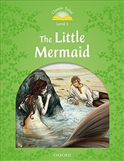 Classic Tales Second Edition: Level 3: The Little Mermaid Audio Pack - Arengo, Sue