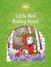 Classic Tales Second Edition: Level 3: Little Red Riding Hood Audio Pack - Arengo, Sue