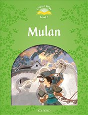 Classic Tales Second Edition: Level 3: Mulan Audio Pack - Bladon, Rachel